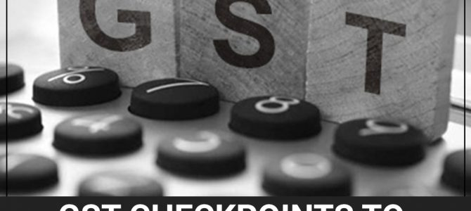 GST Checkpoints to Cater During Business Reconstruction (PART-2)