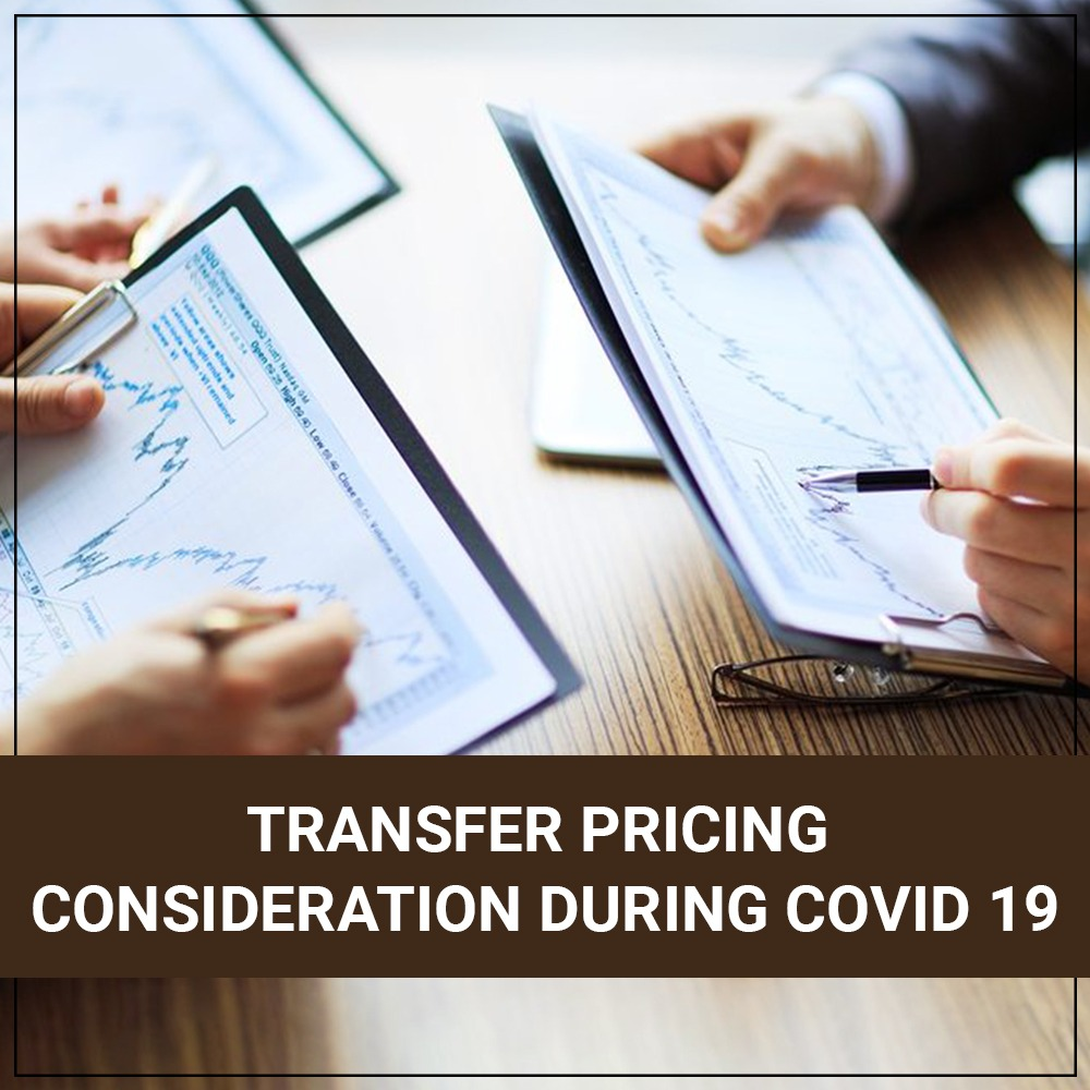 Transfer Pricing Consideration During COVID 19