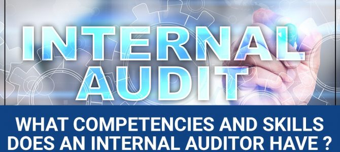 What Competencies and Skills Does an Internal Auditor Have?