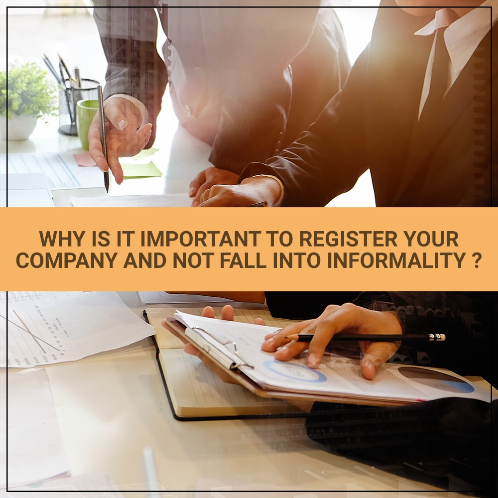 Why Is It Important to Register Your Company and Not Fall into Informality