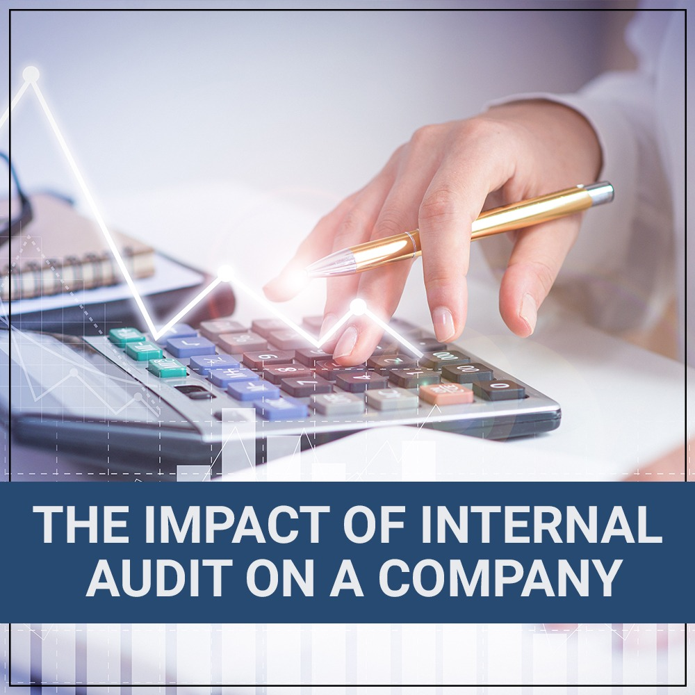The Impact Of Internal Audit On A Company